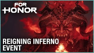 For Honor: Season 7 - Reigning Inferno Event | Trailer | Ubisoft [NA]