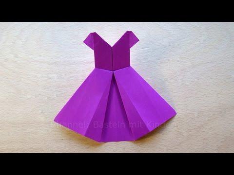 Origami Kleid falten mit Papier - Basteln mit Kindern - DIY - Basteln Ideen: Origami Kleidung