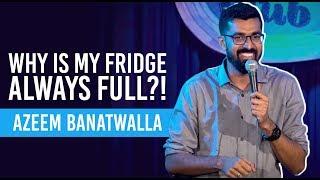 EIC   Man vs Fridge   Azeem Banatwalla Stand-Up Comedy