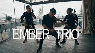 Medley ( Kanye West Jay Z Coldplay Sia Avicii ) Violin Cello Cover Ember Trio