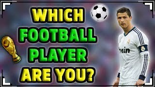 Which FOOTBALL Player Are You?