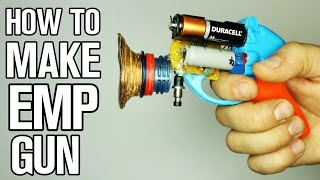 How to Make EMP Gun