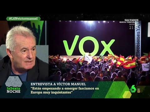 Víctor Manuel, sobre VOX: