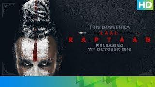 Laal Kaptaan – 11th October 2019 | Saif Ali Khan | Aanand L Rai