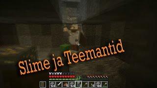 Slime ja Teemantid (Täna mängime minecrafti 4.osa)