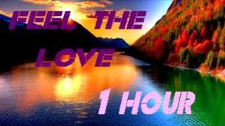 Janieck - Feel The Love | 1 HOUR