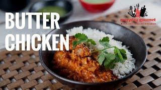 Butter Chicken | Everyday Gourmet S7 E90