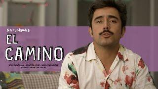 Gringolandia 3x02 - El Camino
