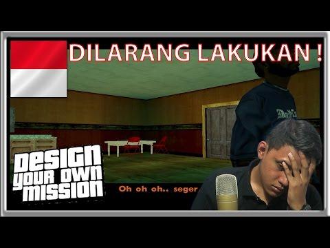 DILARANG ! - Grand Theft Auto Extreme Indonesia DYOM #34