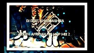SOUTH AFRICAN HIP HOP  MIX 2(2017)