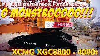 #1 EQUIPAMENTOS FANTÁSTICOS - XCMG XGC88000