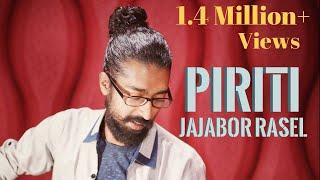 Piriti ei jogote By Jajabor Rasel (Jilapee Prod.)