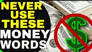 3 Dangerous Words That BLOCK MONEY and The Law of Attraction | Words Stop You From Attracting