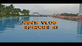 Jian's Vlog - Episode 21