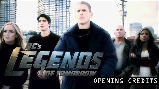 DC'S LEGENDS OF TOMORROW SEASON 1 OPENING CREDITS