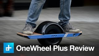 OneWheel Plus Skateboard - Hands On Review