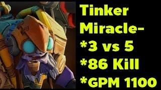 [Dota2] Miracle- Tinker Epic Game