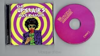 The Upstairs - Matraman ( full album )