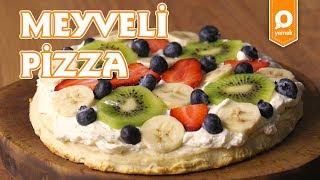 Meyveli Pizza - Onedio Yemek - Tatlı Tarifleri