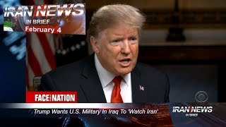 Iran news in brief, February 4, 2019