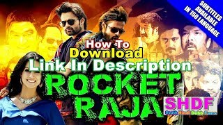 How To Download Rocket Raja 2018 Hindi Dubbed 720p&480p Link In Description