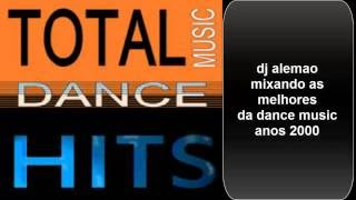 TOTAL DANCE HITS 2000/ BY DJ ALEMAO