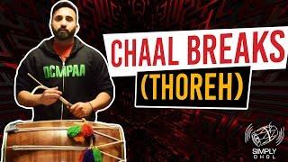004 - Simply Dhol - Chaal Breaks (Thoreh)