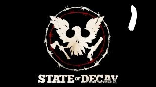 Let's Play State of Decay - Episode 1 - Yoga Pants and Tiger Woods