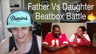 Father vs. Daughter Beatboxing | Reaction