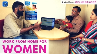 Work from Home for Women - Join us now   022-6181-6167