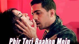 Phir Teri Bahon Mein video song with lyrics Sonu Kakkar  cabaret-wow lyrics