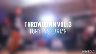 Jr. Break Top 8 - Tony vs. Brian | Throwdown Vol. 3