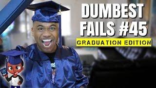 Dumbest Fails #45 | Internet Idiots | Graduation Edition