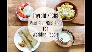 Thyroid | Pcos Meal Plan For Working People / Office Goers - Diet Plan To Lose Weight Fast - 5 kgs
