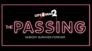 Left 4 Dead 2 - The Passing intro and saferoom theme