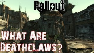 Theories, Legends and Lore: Fallout Universe - Deathclaws