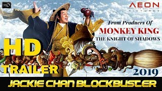The Knight of Shadows , Jackie Chan , (2019) Official Trailer,from producers of the MONKEY KING