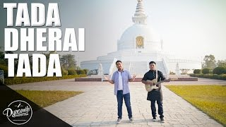 Tadha Dherai Tadha ( Nepathya ) - Cover By Manish Ft. Basanta shrestha | New Nepali Cover 2015 |