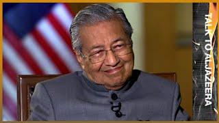 🇲🇾 Exclusive interview: Malaysia PM Mahathir Mohamad   Talk To Al Jazeera