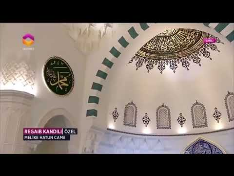 Ali TEL 2018 REGAİB KANDİLİ Ankara Melike Hatun Camii