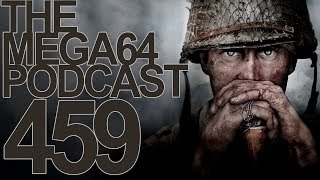 MEGA64 PODCAST: EPISODE 459