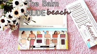 YENİ The Balm Nude Beach Far Paleti Yorumlarım