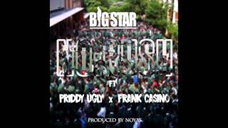 Big Star - No Rush ft Priddy Ugly & Frank Casino