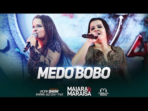 Maiara & Maraisa - Medo Bobo (Ao Vivo em Goi├вnia)