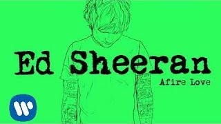 Ed Sheeran - Afire Love [Official]