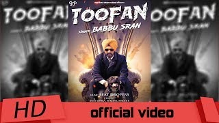 Toofan | Babbu Sran | Beat Dropers | Official video | Gon Mad Production | Latest Punjabi Song