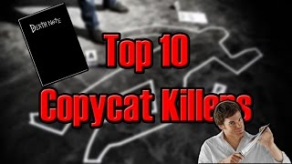 Top 10 Copycat Killers ft. blameitonjorge