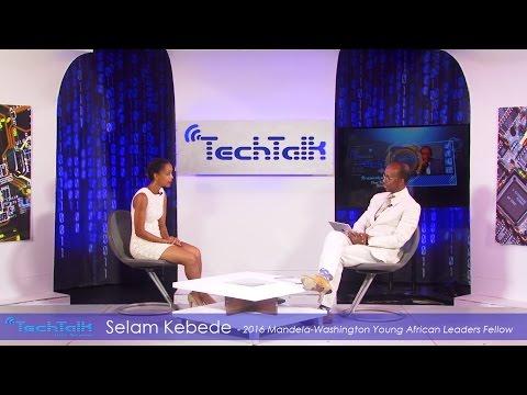 S9 Ep.6 Selam Kebede Tech Professional & YALI 2016 Fellow TechTalk With Solomon