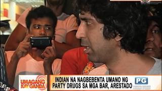 Indian na nagbebenta umano ng party drugs sa mga bar, arestado