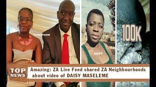 ZA Live Feed shared ZA Neighbourhoods about video of Daisy Maseleme